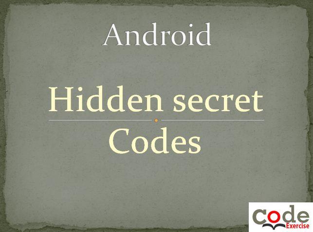 android hidden secret code