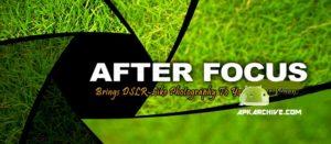 After Focus like DSLR