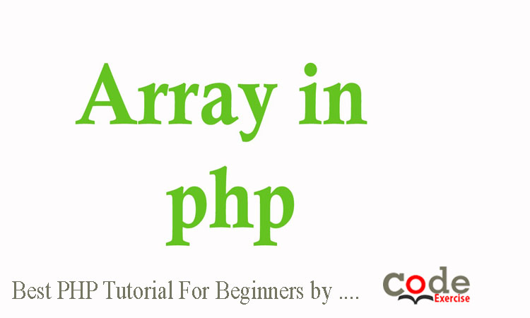 Best PHP Tutorial For Beginners - Array