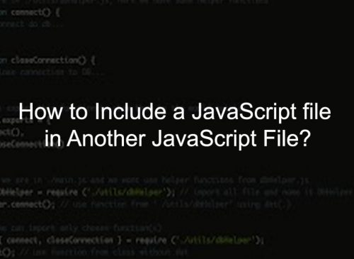 Include a JavaScript file in Another JavaScript
